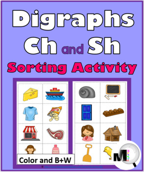 Digraphs Sort, Worksheets & Posters - Digraphs Ch & Sh