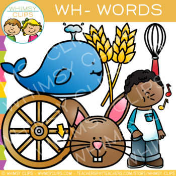 Digraphs Clip Art:  Wh Words - Volume One