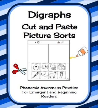 Digraphs Cut and Paste Picture Sorts Phonics / Phonemic Awareness Worksheets