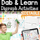 Digraphs: Dab & Learn Print & Go Practice EDITABLE