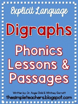 Digraphs Explicit Phonics Lessons and Decodable Passages