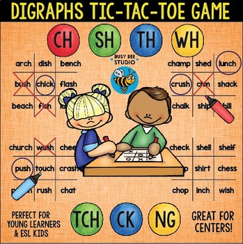 Digraphs Game: Tic Tac Toe (ch, sh, tch, wh, th, ng, ck)