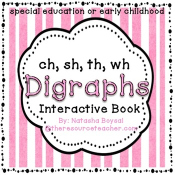Digraphs Interactive Book/Worksheets (Special Education or Early Childhood)