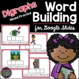 Digraphs - Mixed Practice - Phonics for Google Slides | Di