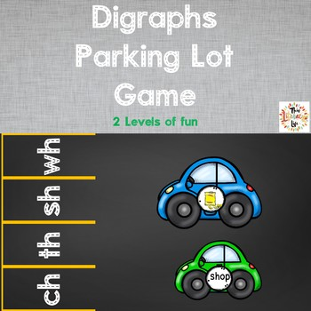 Digraphs Parking Lot Game:  2 Levels of Fun