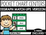 Digraphs Pocket Chart Centers: Match-Ups