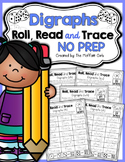 Digraphs Roll, Read and Trace! NO PREP