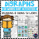 Digraphs SH WORDS SORT - Beginning and Ending SH DIGRAPHS Worksheets