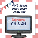 Digraphs Sh & Ch NINE Digital Word Sorts Activities and Games Google Classroom
