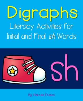 Digraphs- Sh (Initial and Final) Literacy Activities plus