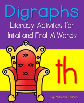 Th Digraph (Initial and Final) Literacy Activities plus Craftivity