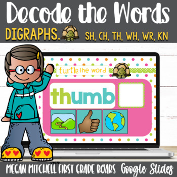Digraphs Turtle out the Words using Google Slides