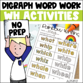 Digraphs WH Word Work
