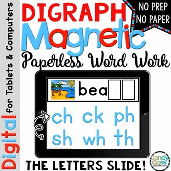 Digraphs Digital Word Work - Paperless Phonics Centers