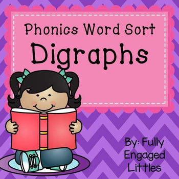 Digraphs- Word Sort, Comprehension Stories, Graphs, and More