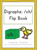 Digraphs: /ch/ Word Work Flip Book