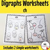 Digraphs: ch Worksheets