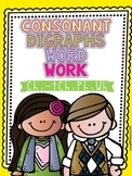 Digraphs (ch, tch, ph, wh) Word Work