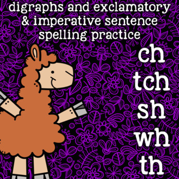 Digraphs - ch, tch, wh, sh, th - Spelling and Word Work Pr
