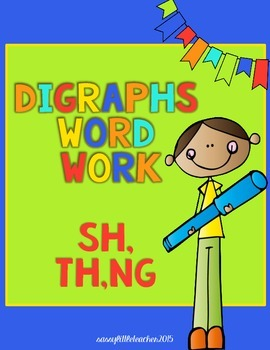 Digraphs (sh, th, ng) Word Work