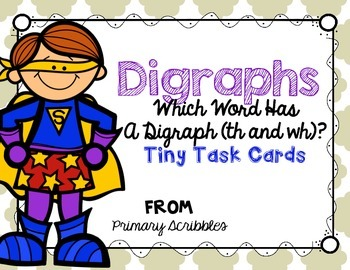 Digraphs (th and wh) Tiny Task Cards