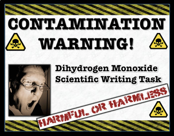 Scientific Writing Task - Dihydrogen Monoxide (Common Core Approved)