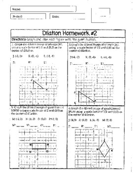 Dilation and Rotation Homework