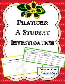 Dilations: A Student Investigation