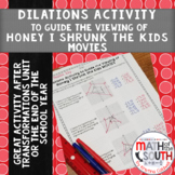 Dilations Activity to Guide the Viewing of Honey, I Shrunk the Kids MOVIES