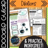Dilations Doodle Guide & Practice Worksheet; Geometry