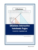 Dilations Graphic Organizer for Interactive Notebooks
