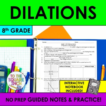 Dilations Notes