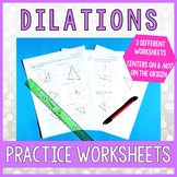 Dilations Practice Worksheets
