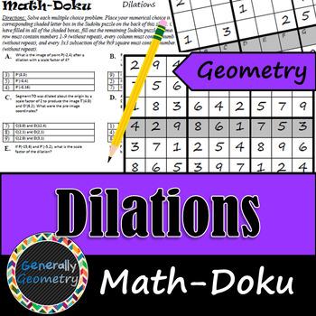 Dilations (Reductions/Enlargements) Math-Doku; Geometry, Sudoku