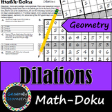 Dilations (Reductions/Enlargements) Math-Doku; Geometry, Sudoku