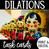 Dilations Task Cards Printable and Google Form DISTANCE LEARNING