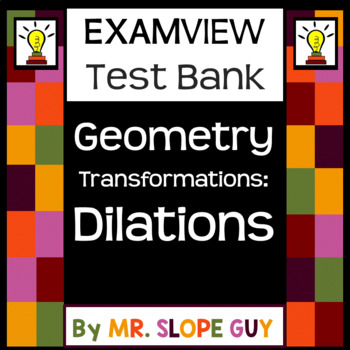 Dilations Tranformations Go Math ExamView Test Bank 8.G.A.3 Geometry