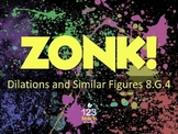 Dilations and Similar Figures ZONK Review Game Show for Common Core 8.G.4