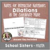 Dilations in the Coordinate Plane for Interactive Notebooks