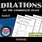 Dilations on the Coordinate Plane Worksheet