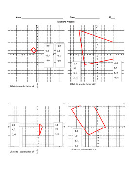 Dilations practice with fraction and whole number scale factors