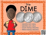 Dime - Math Money Center, Money Unit, Summer Packet