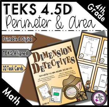 Dimension Detectives: Perimeter and Area: New Math TEKS 4.5D & CCSS: 4.MD.A.3
