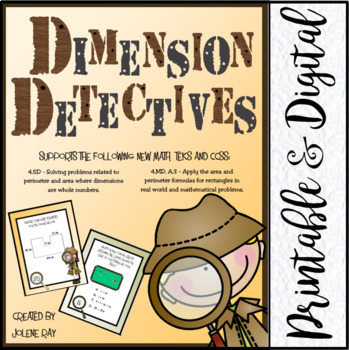 Dimension Detectives: Perimeter and Area: New Math TEKS 4.