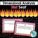 Dimensional Analysis Hot Seat