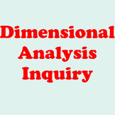 Dimensional Analysis Inquiry