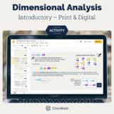 Dimensional Analysis Activity - Print & Digital   Digital