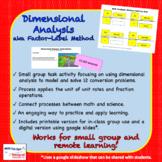 Dimensional Analysis (aka Factor-Label Method)
