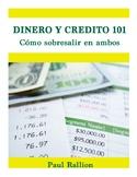 Dinero y Crédito 101: Cómo sobresalir en ambos