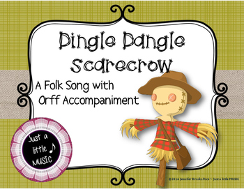 Dingle Dangle Scarecrow - An Autumn Folk Song w/ Orff Instrument Accompaniment